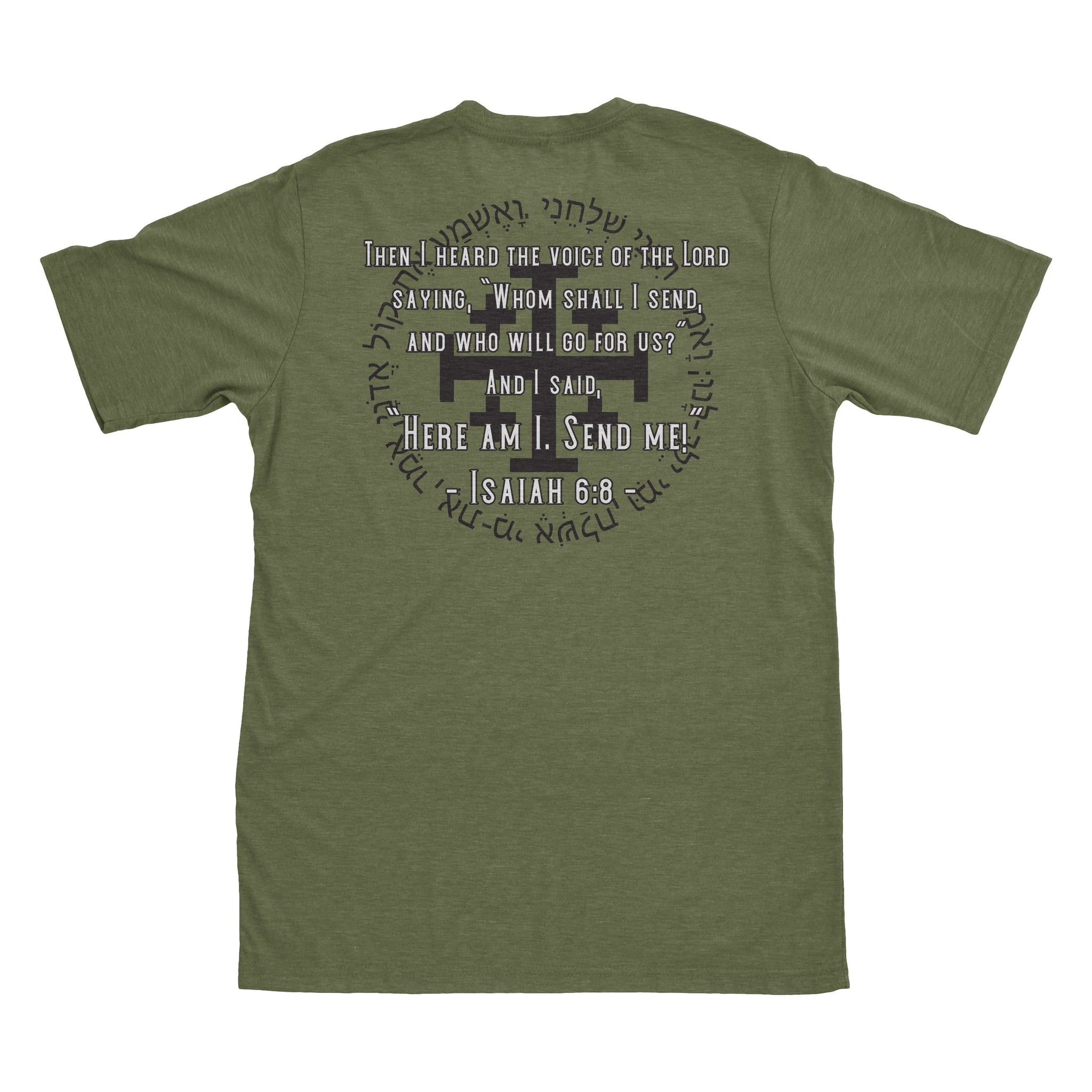 Isaiah 6.8 - Military Green - T-Shirts - Pipe Hitters Union