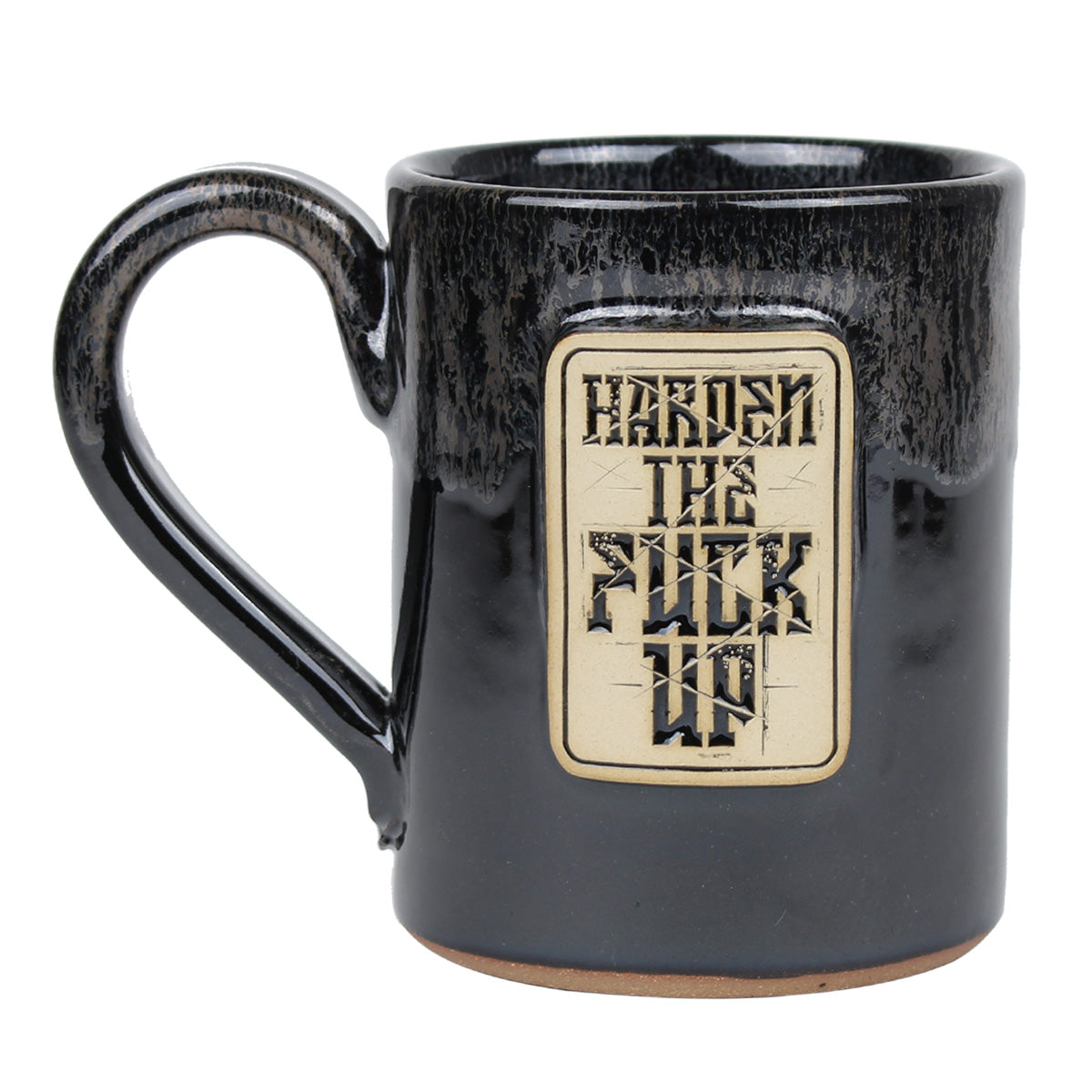 Harden The Fuck Up - 14oz Coffee Mug - Pipe Hitters Union