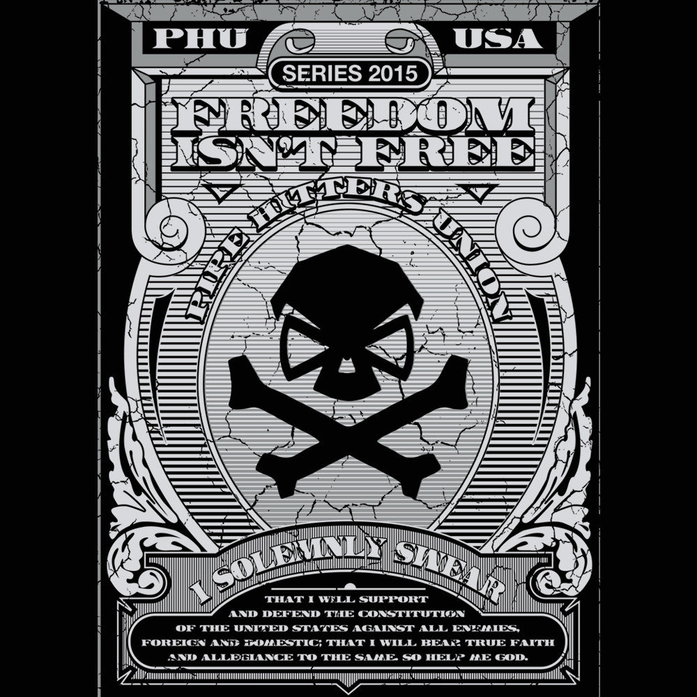 Freedom Isnt Free - Pipe Hitters Union