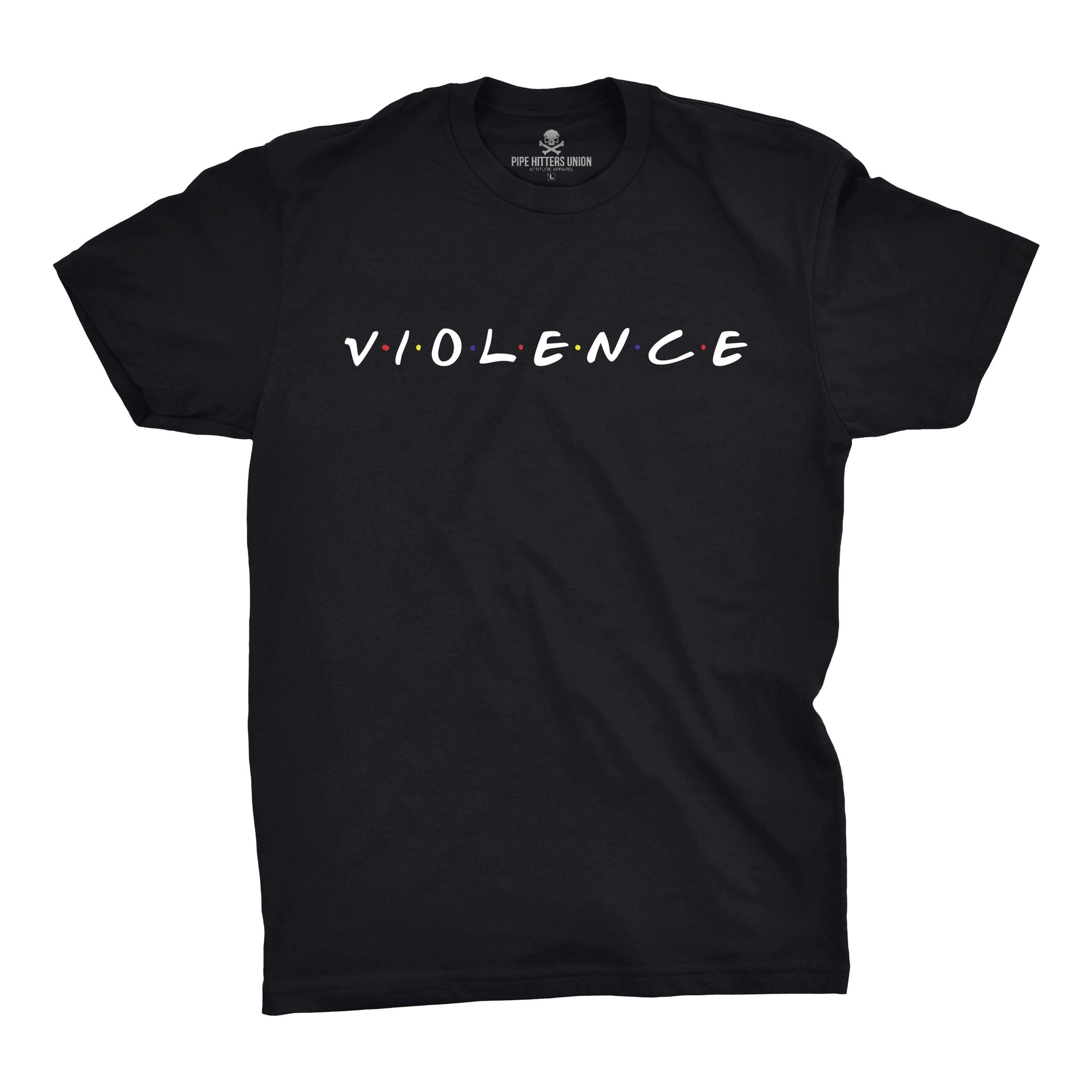 Friendly Violence - Overstock - Black - T-Shirts - Pipe Hitters Union