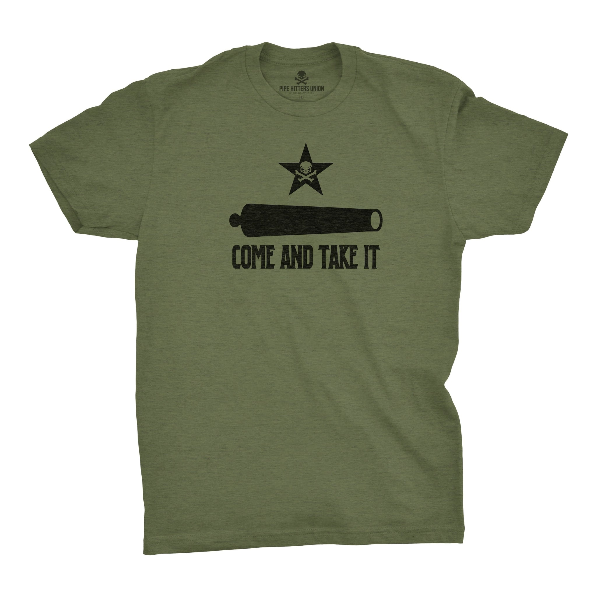 Come and Take It - Canon - Military Green - T-Shirts - Pipe Hitters Union