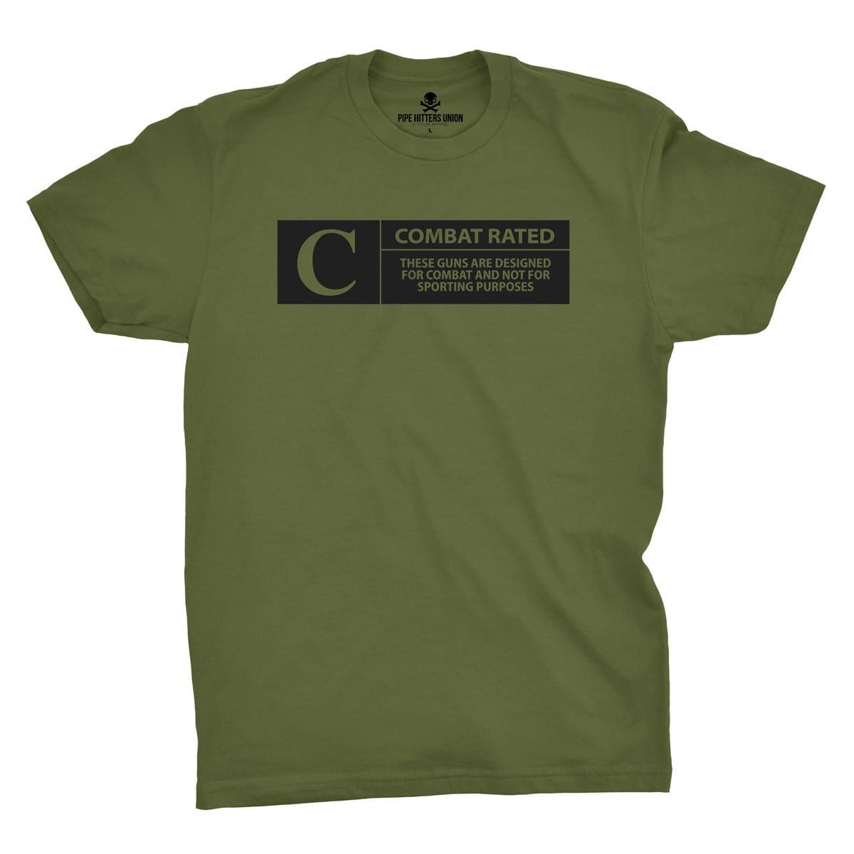 Combat Rated - Military Green - T-Shirts - Pipe Hitters Union