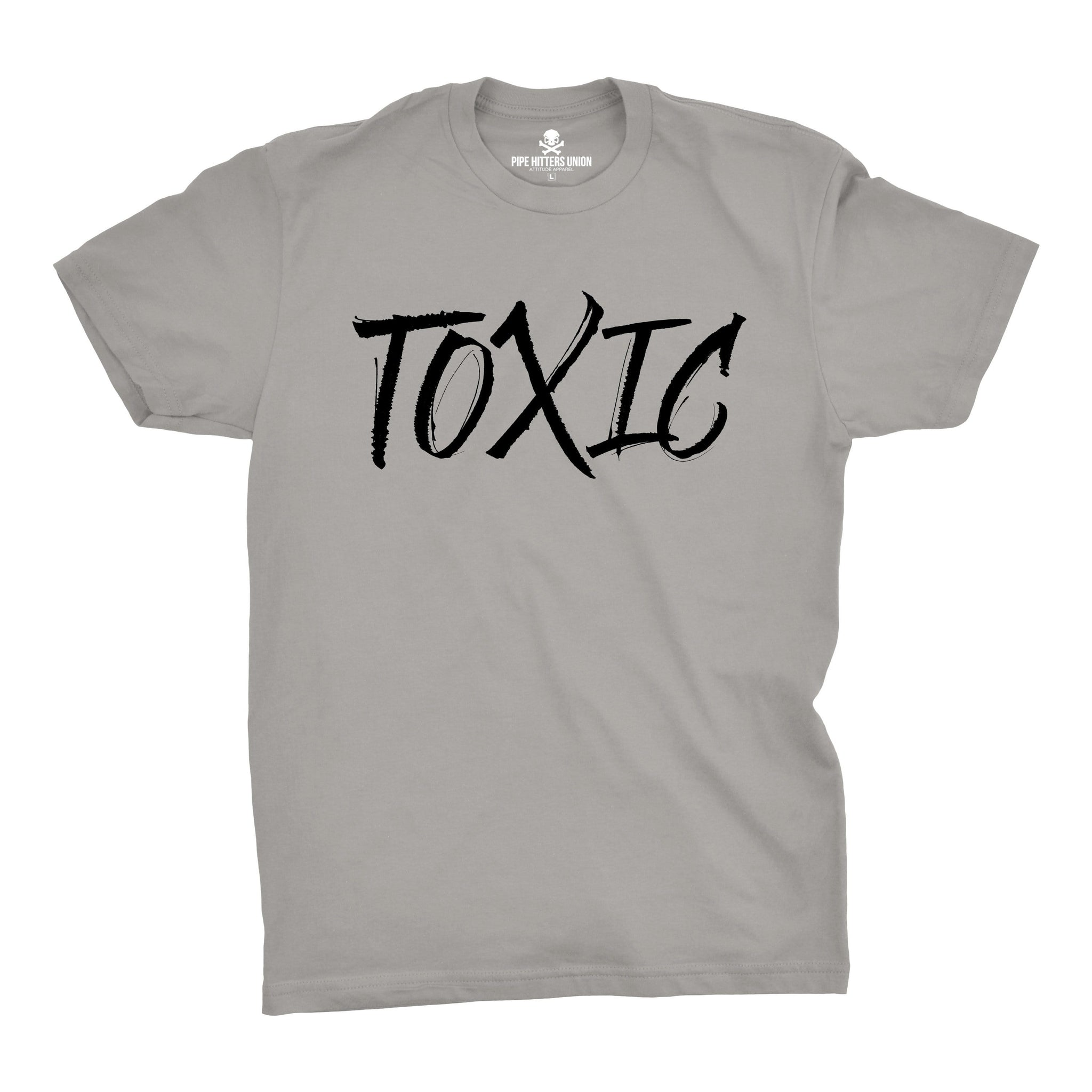 Toxic - Grey - T-Shirts - Pipe Hitters Union