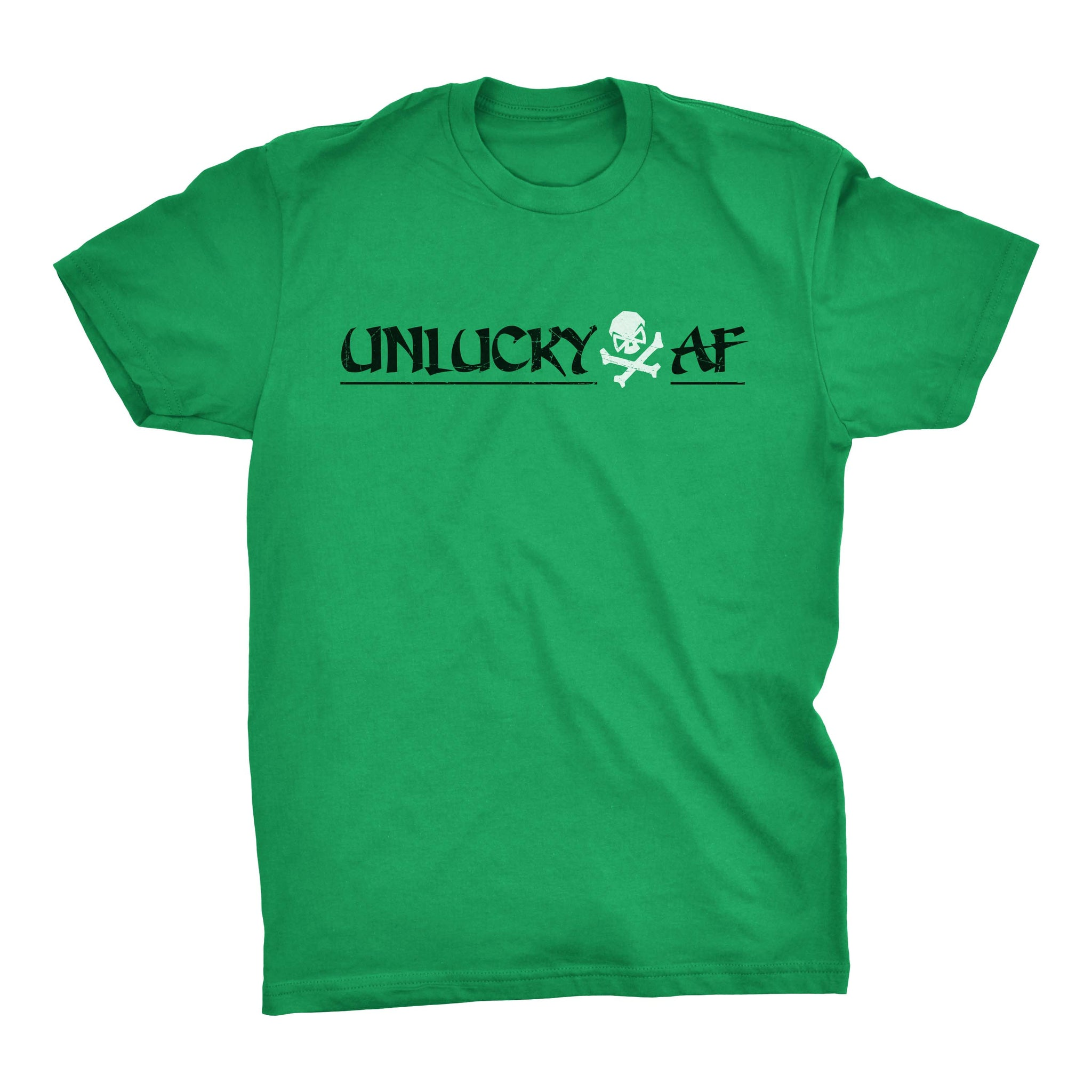 Unlucky AF - Kelly Green - T-Shirts - Pipe Hitters Union