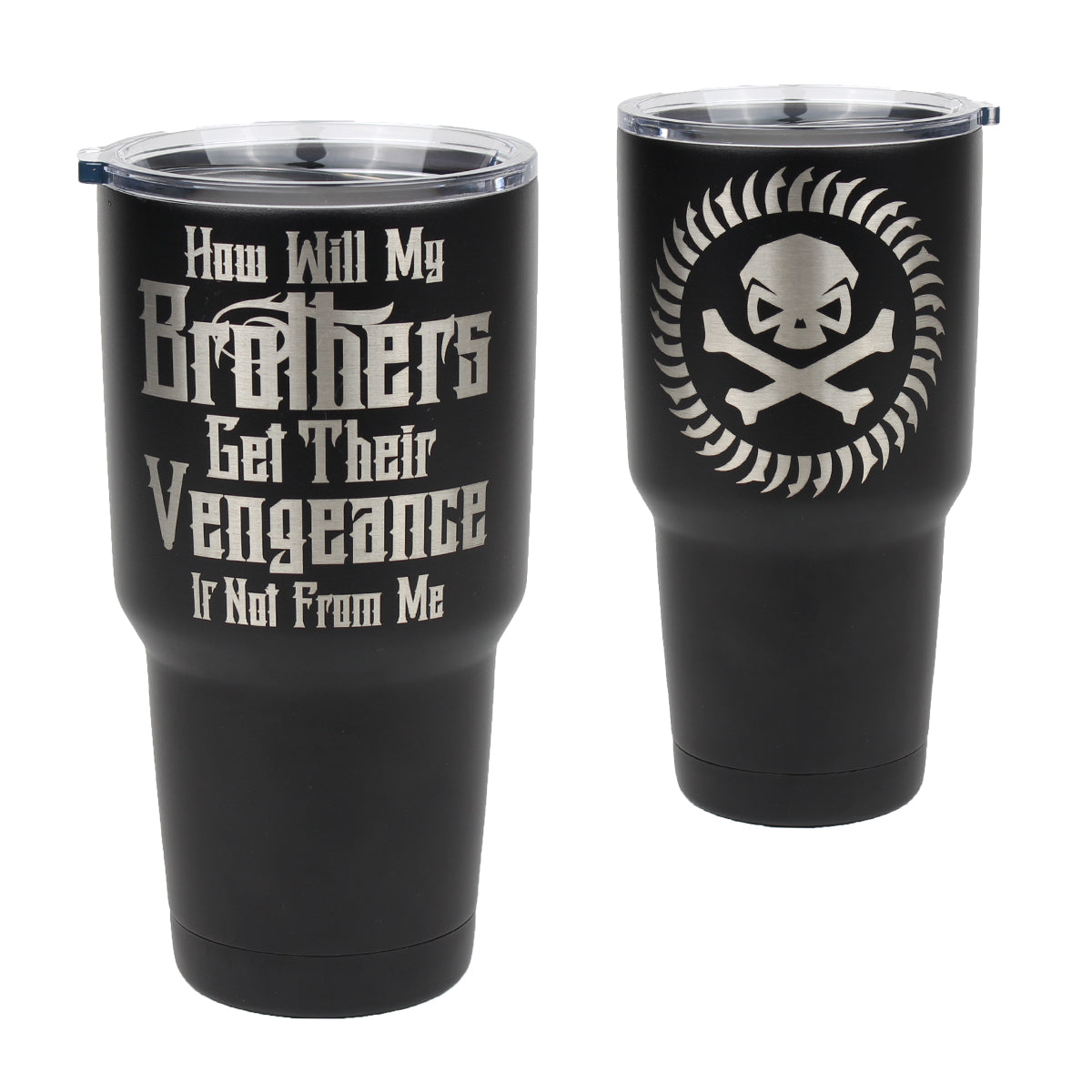 Brothers Vengeance - 30oz Tumbler - Pipe Hitters Union