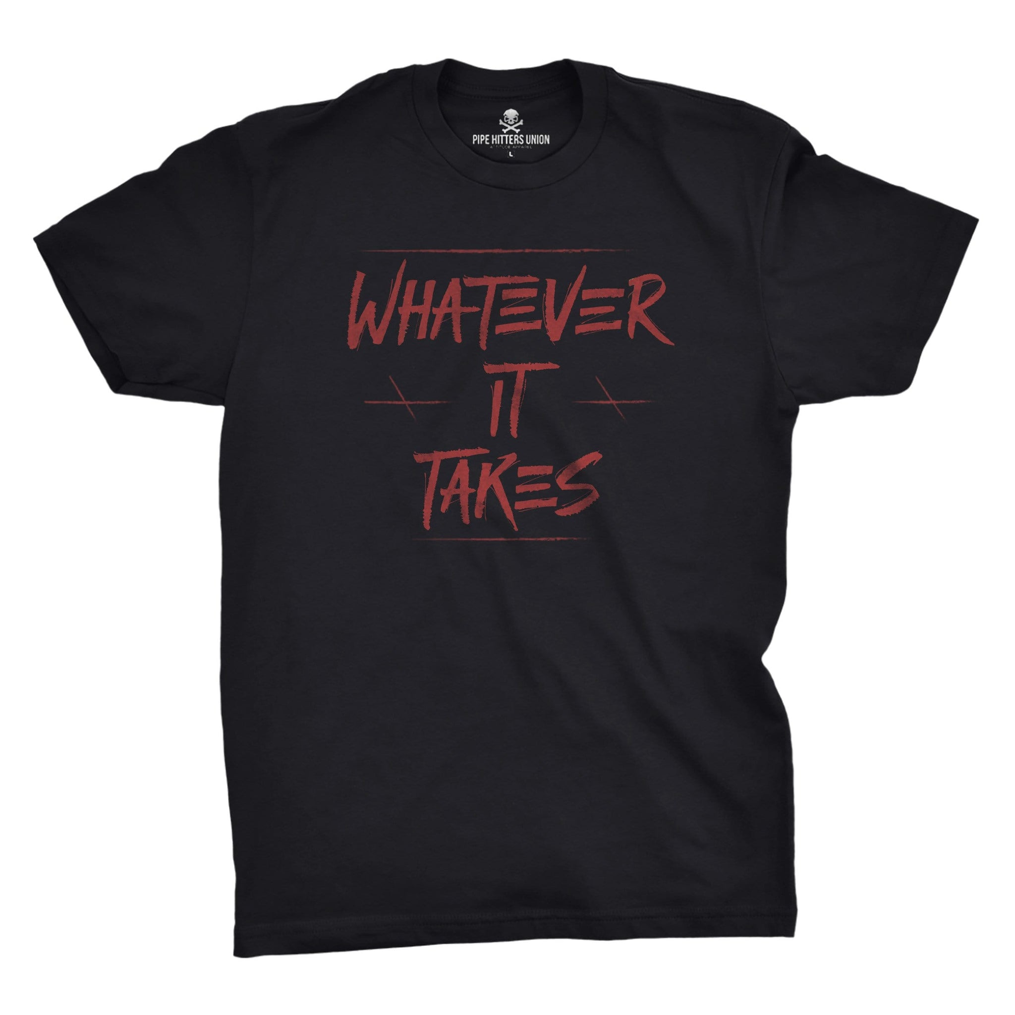 Whatever It Takes - Black/Red - T-Shirts - Pipe Hitters Union