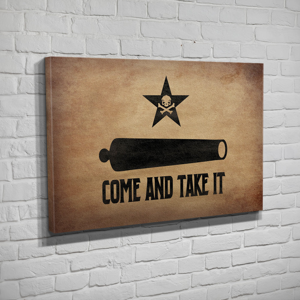 Come and Take It - Canvas - Parchment - Canvas - Pipe Hitters Union