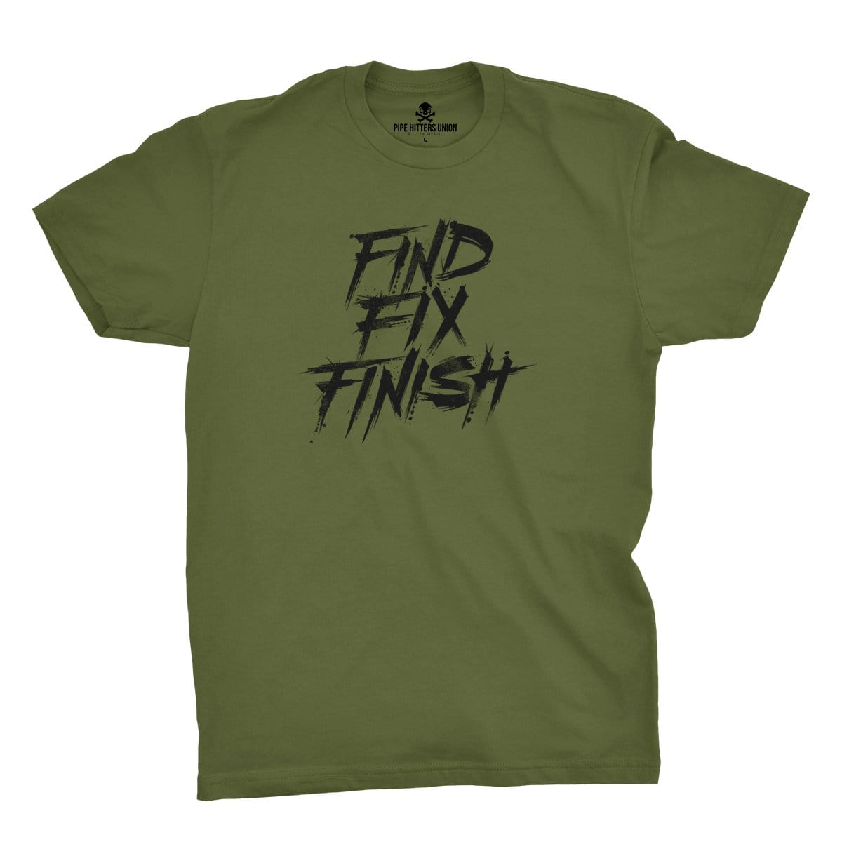 Find Fix Finish - Military Green - T-Shirts - Pipe Hitters Union