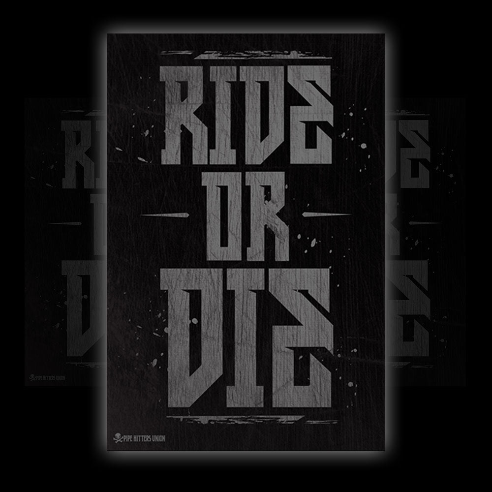 Ride or Die - Vinyl - Pipe Hitters Union