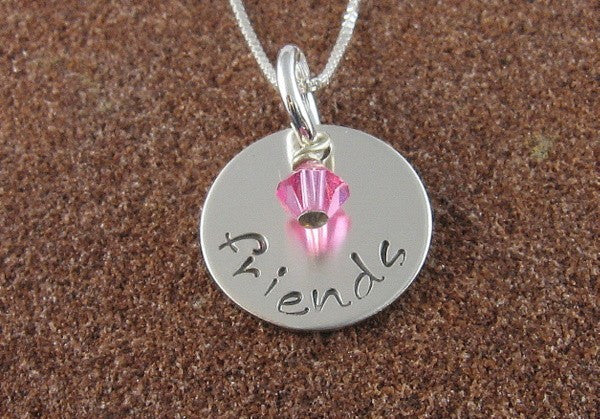 Friends Pendant - Hand Stamped Sterling Silver with Swarovski Birthstone Crystal