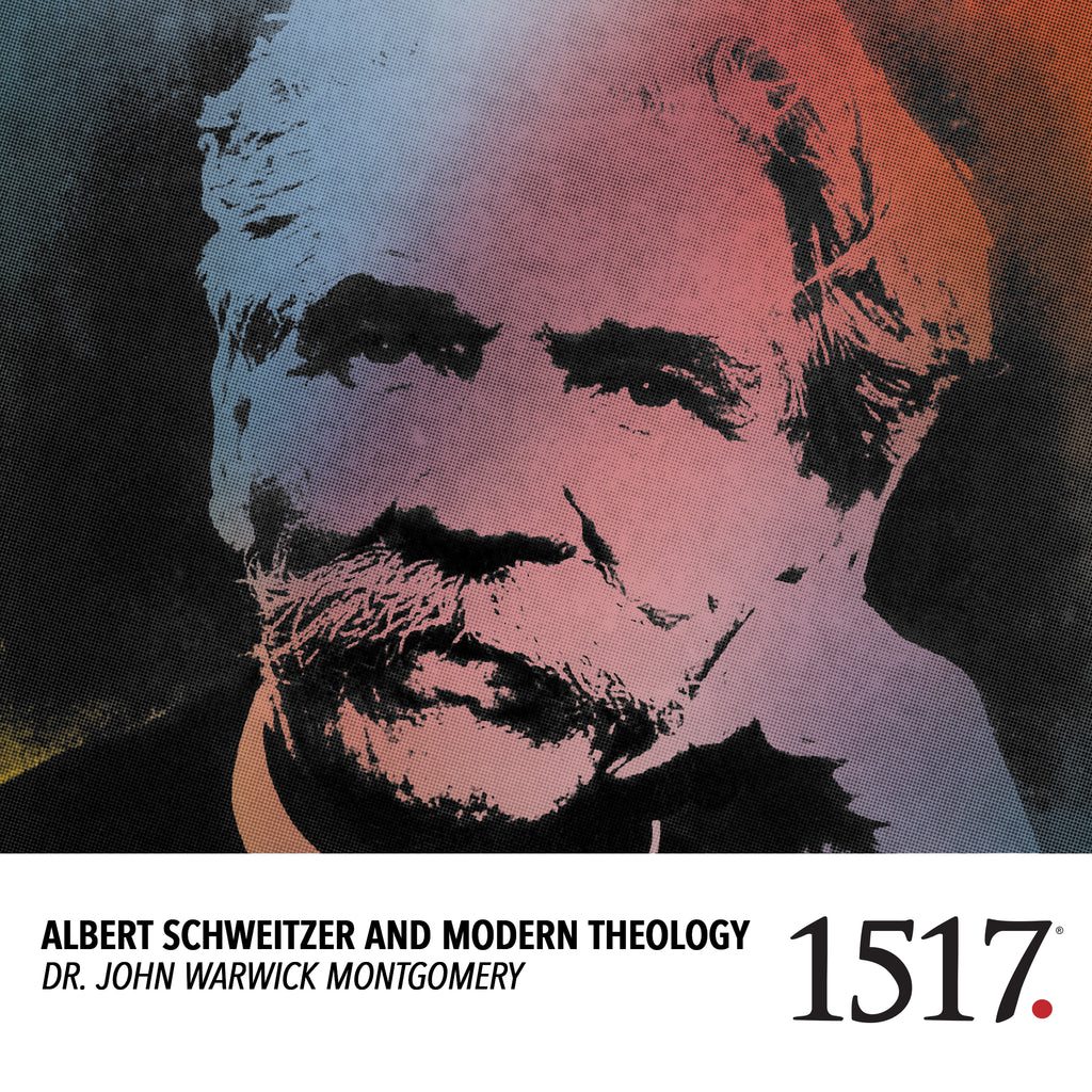 Albert Schweitzer and Modern Theology (MP3)