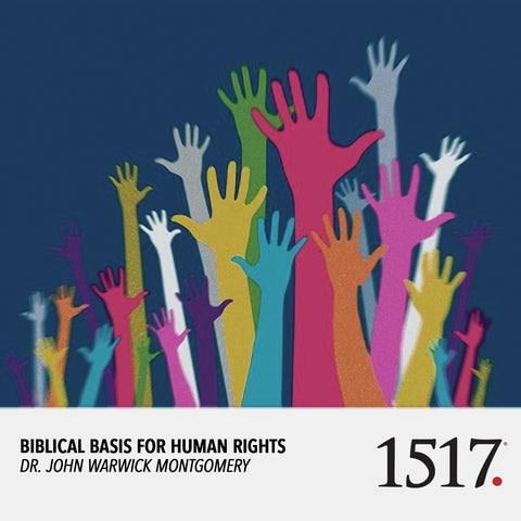 Biblical Basis for Human Rights (MP3)