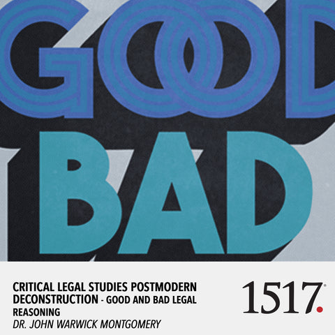 Critical Legal Studies Postmodern Deconstruction - Good and Bad Legal Reasoning (MP3)