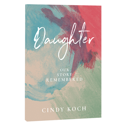 Daughter: Our Story Remembered E-BOOK