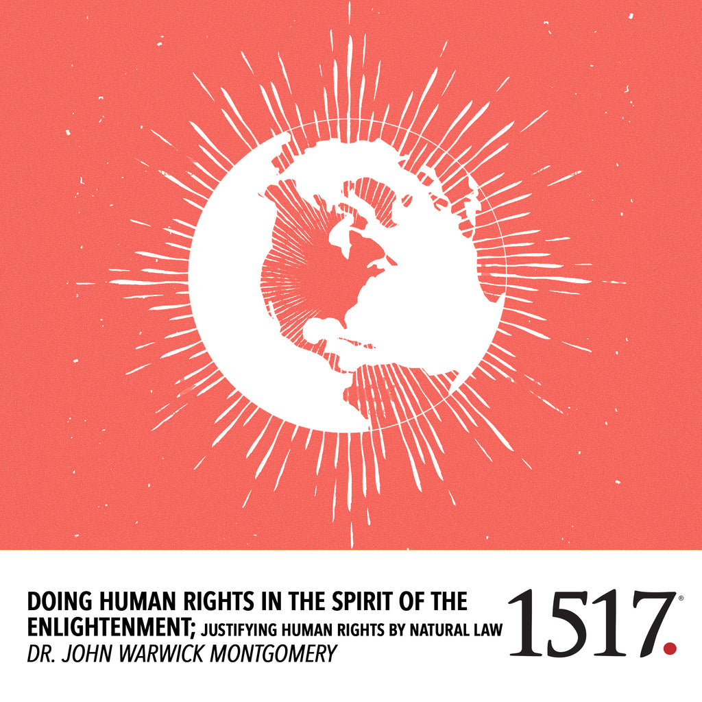 Doing Human Rights in the Spirit of the Enlightenment; Justifying Human Rights by Natural Law (MP3)