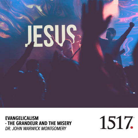 Evangelicalism - The Grandeur and The Misery (MP3)