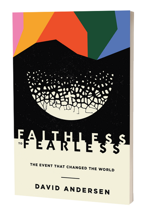 Faithless to Fearless: The Event that Changed the World E-BOOK