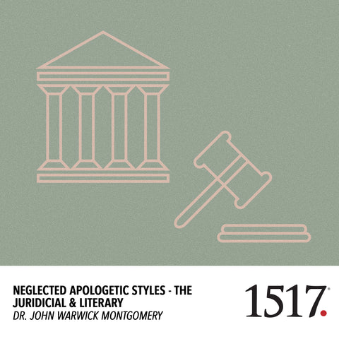Neglected Apologetic Styles - The Juridicial & Literary (MP3)