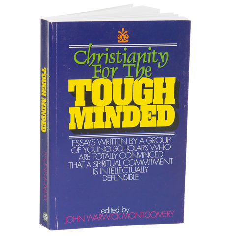 Christianity for the Tough Minded