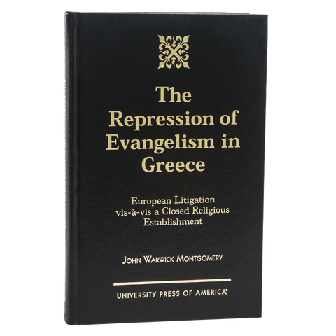 The Repression of Evangelism in Greece