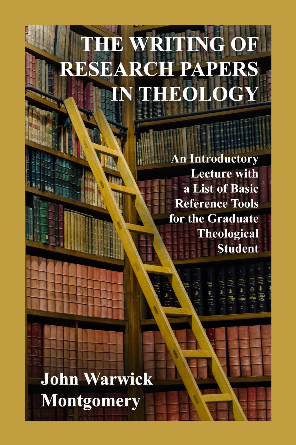 The Writing of Research Papers In Theology: An Introductory Lecture with a List of Basic Reference Tools for the Graduate Theological Student