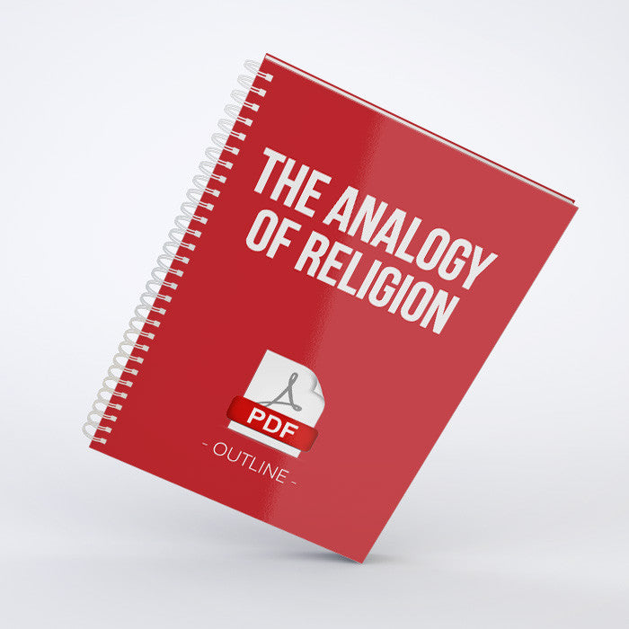 Outline - The Analogy of Religion (PDF)