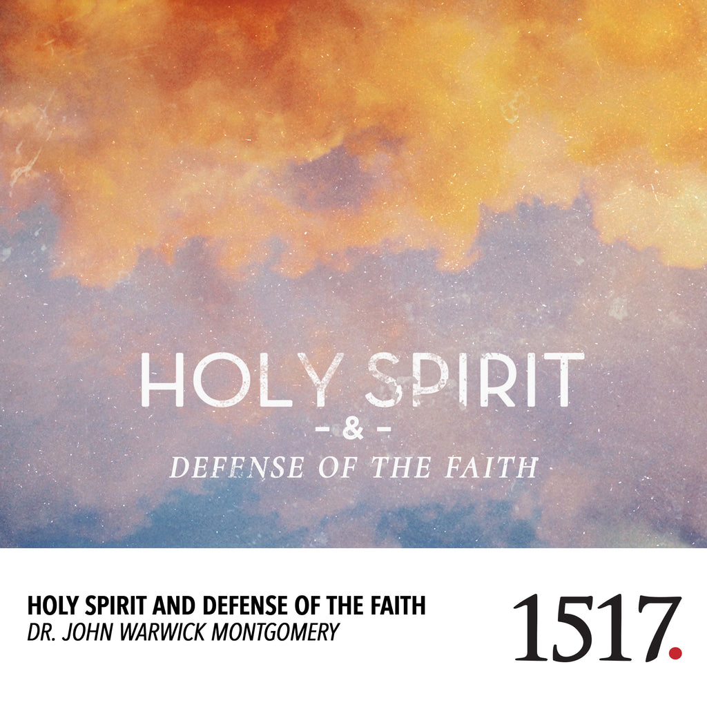 Holy Spirit and Defense of the Faith (MP3)
