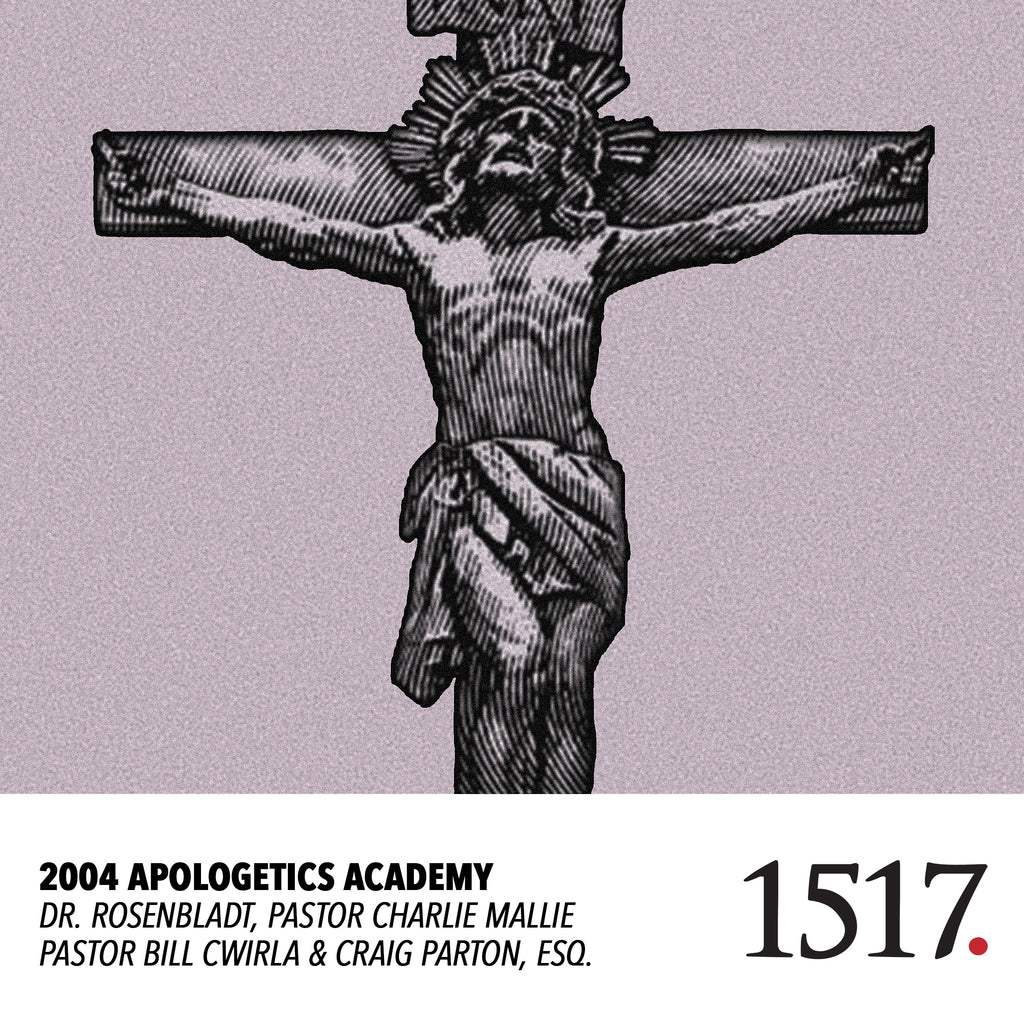2004 Apologetics Academy (MP3)