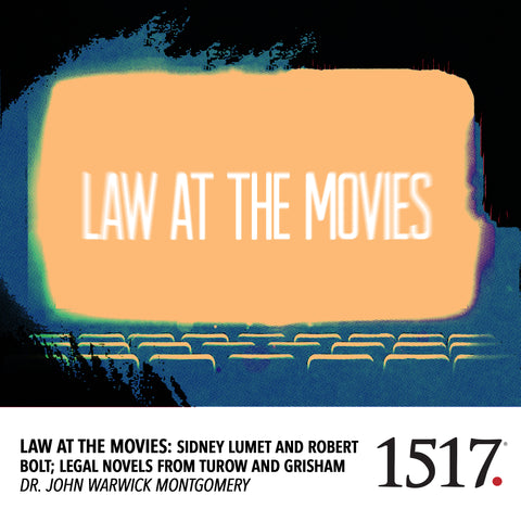 Law at the Movies: Sidney Lumet and Robert Bolt; Legal Novels from Turow and Grisham (MP3)