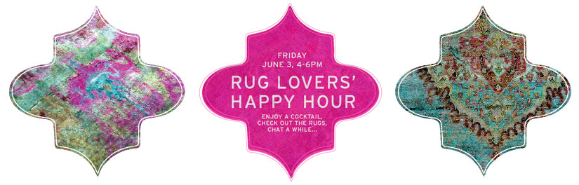 Happy Hour for Rug Lovers