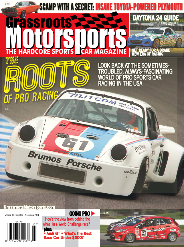 February 2014- The Roots of Pro Racing