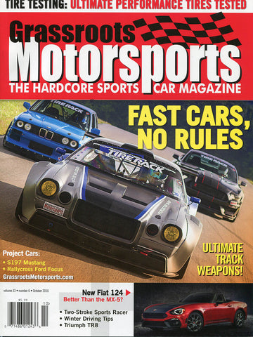 October 2016- Fast Cars, No Rules