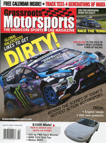 February 2016- Global Rallycross Likes to Get Dirty