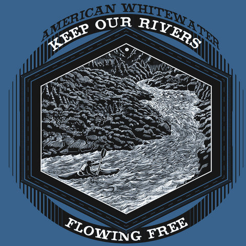 "American Whitewater ""Keep Our Rivers Flowing Free"""