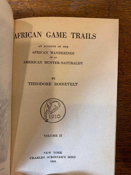 African Game Trails: An Account of the African Wanderings of a American Hunter-Naturalist (Two Volume Set)