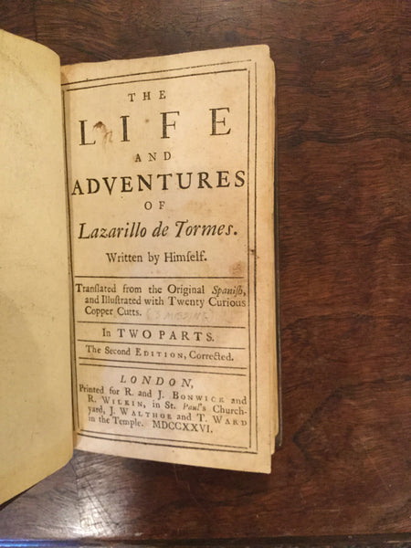 The Life and Adventures of Lazarillo De Tormes. Written by Himself.