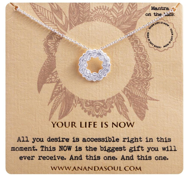 your life is now necklace silver anandasoul