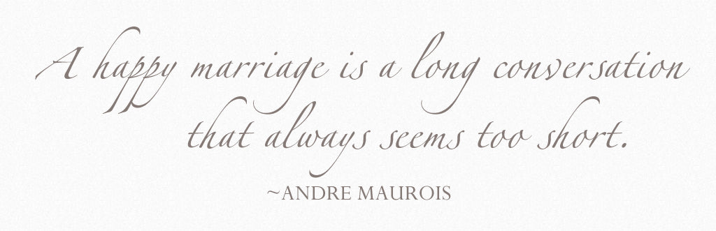 Maurois Wedding Quote