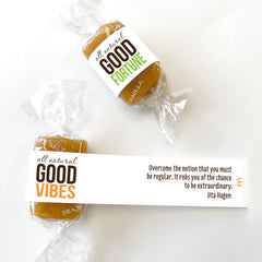All-natural caramel wrapped in good vibes, good fortune, good karma, positive quotes