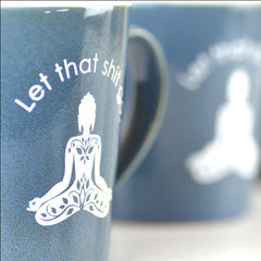 Let it go yoga buddha mug filled with gourmet caramels and quotes