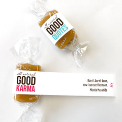 Caramel Candy wrapped in positive quotes. Mindful gifts for good karma.