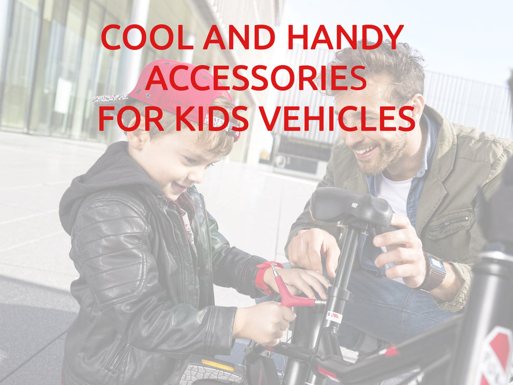 Cool and handy accessories for kids' vehicles!