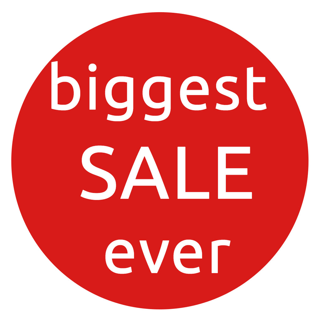 Biggest SALE ever!