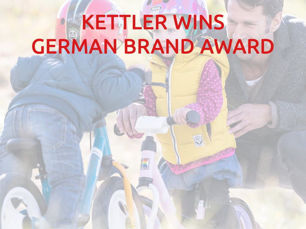 "KETTLER - Winner of the German Brand Award in the ""Kids & Toys"" category"