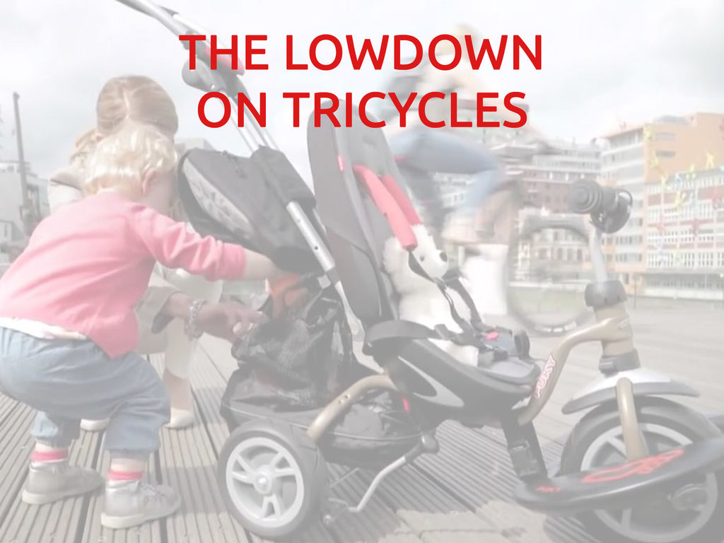 The lowdown on tricycles