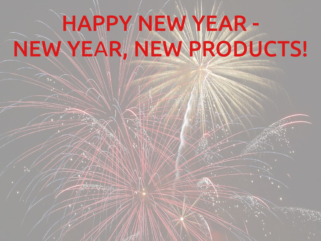 Happy New Year - New Year, New Products!