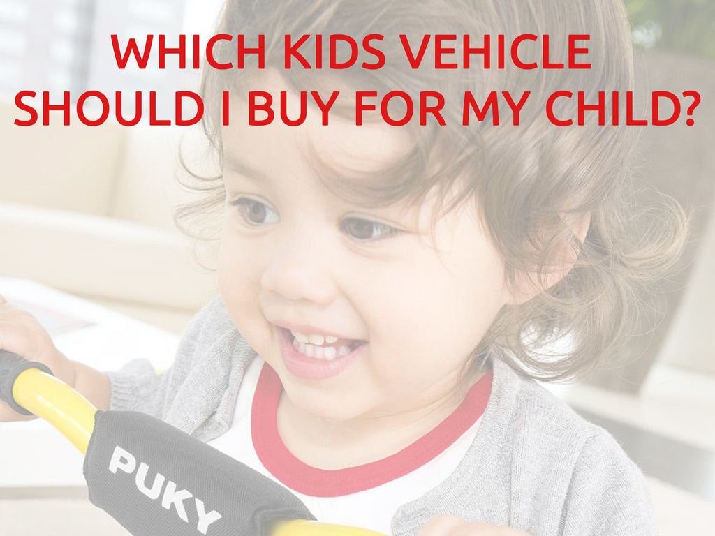 Which kids' vehicle should I buy for my child?