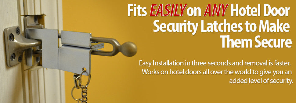 Fits Easily on Any Hotel Door Security Latch to Make Them More Secure