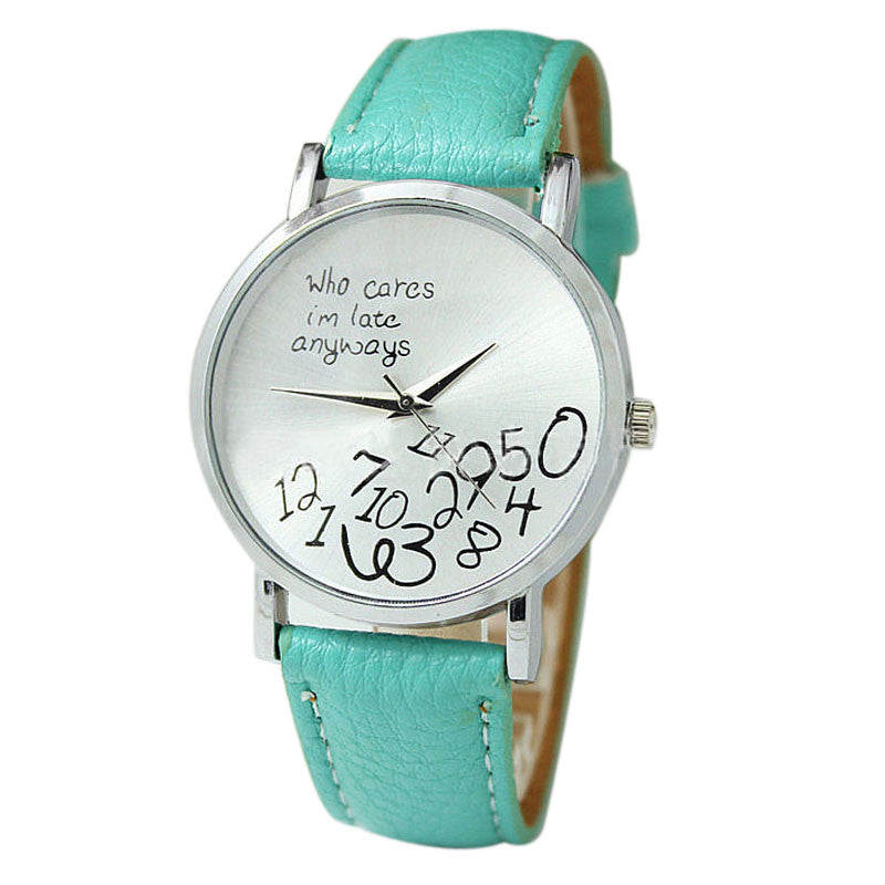 Who Cares I am Late Anyway Letter Watches