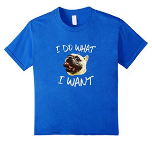 I Do What I Want French Bulldog T-Shirt Stubborn Apparel - UGR Collection